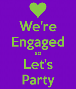 were-engaged-so-lets-party