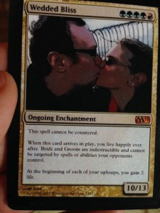 The Wedded Bliss Magic The Gathering Card. - Of course, I only gave him a mountain card after we were married.
