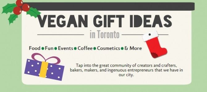 Things I Love Thursday – Local Vegan Toronto Gift Ideas 2013 Edition