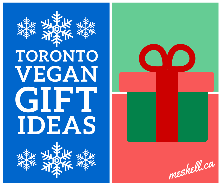 Toronto Vegan Holiday Gift Suggestions 2015